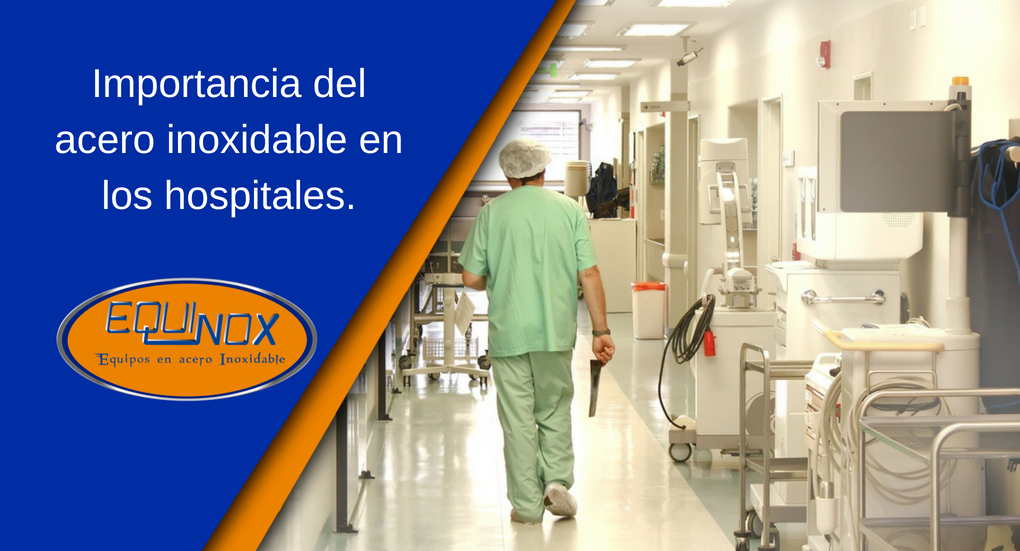 Equinox-Importancia del acero inoxidable en los hospitales