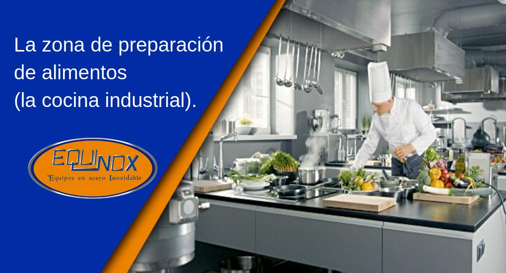 Equinox-La cocina industrial zona de preparación de alimentos