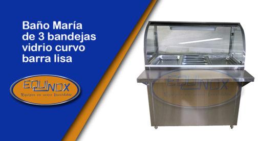 Equinox-Baño María de 3 bandejas vidrio curvo barra lisa-A