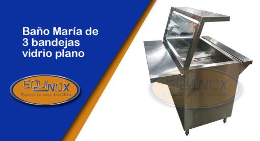 Equinox-Baño María de 3 bandejas vidrio plano-A