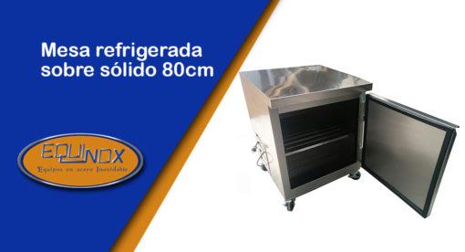 Equinox-Mesa refrigerada sobre solido 80cm -A