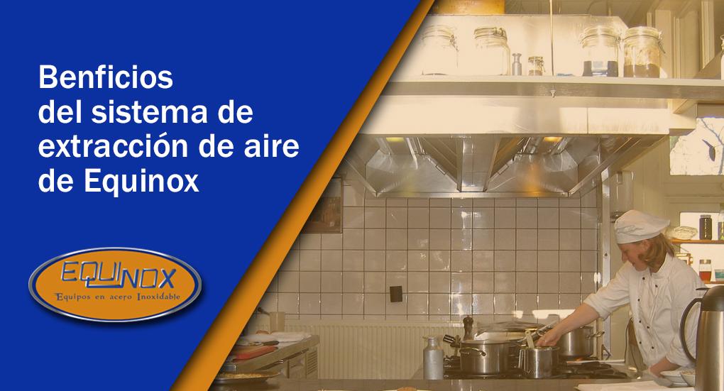Equinox-Benficios del sistema de extracción de aire de Equinox