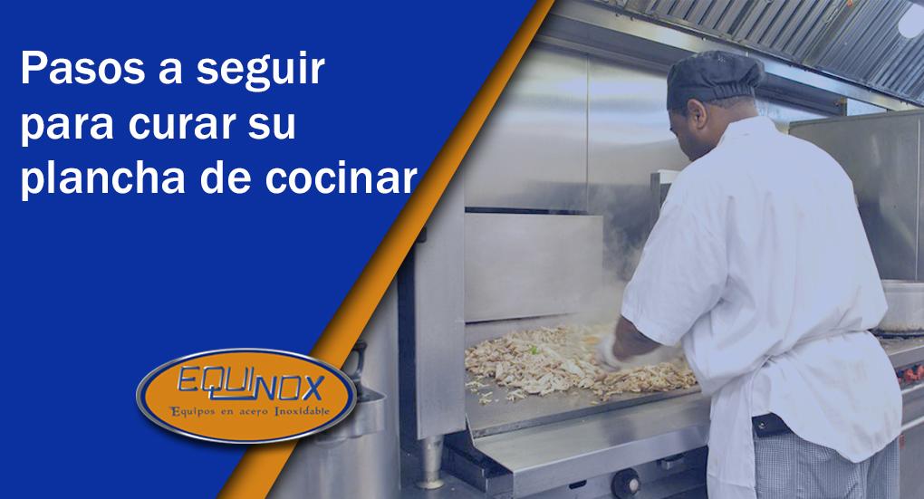 Equinox - Pasos a seguir para curar su plancha de cocinar