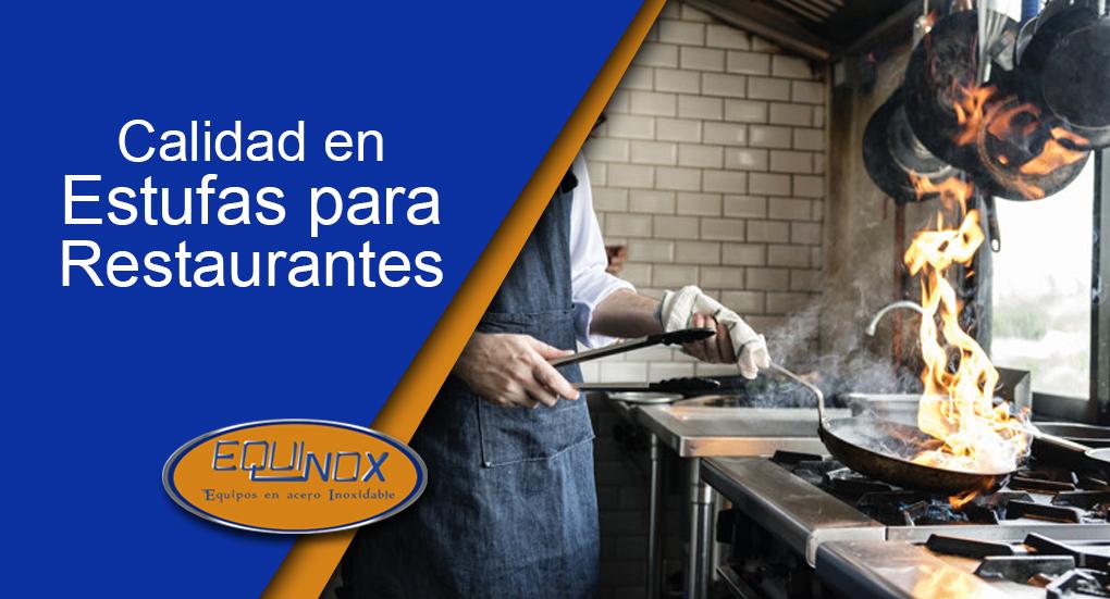 Equinox-Calidad en estufas para restaurantes