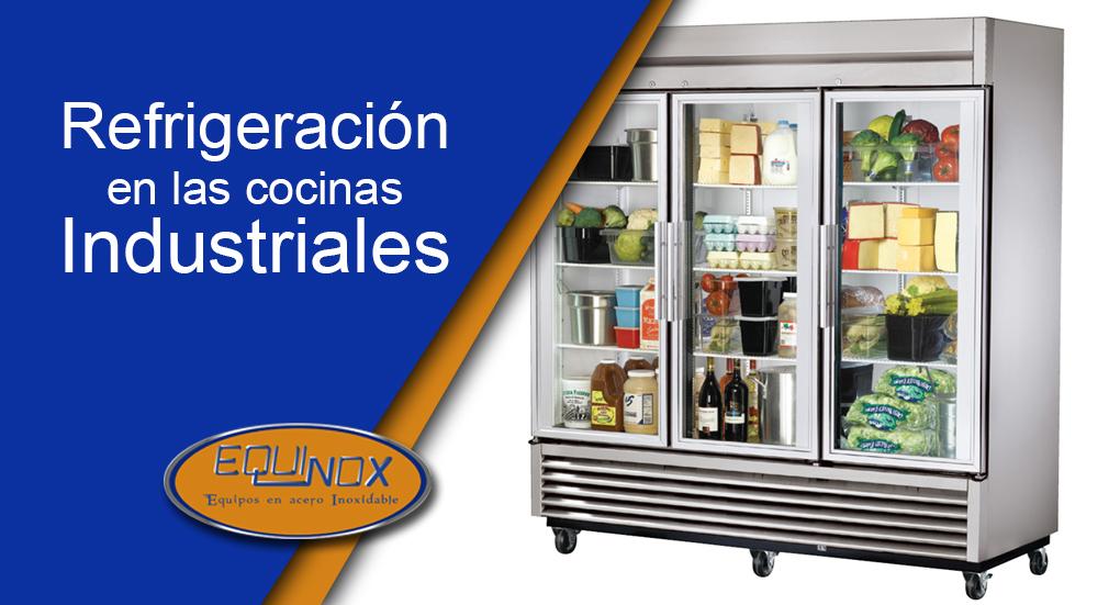 Equinox-Refrigeración en las cocinas industriales