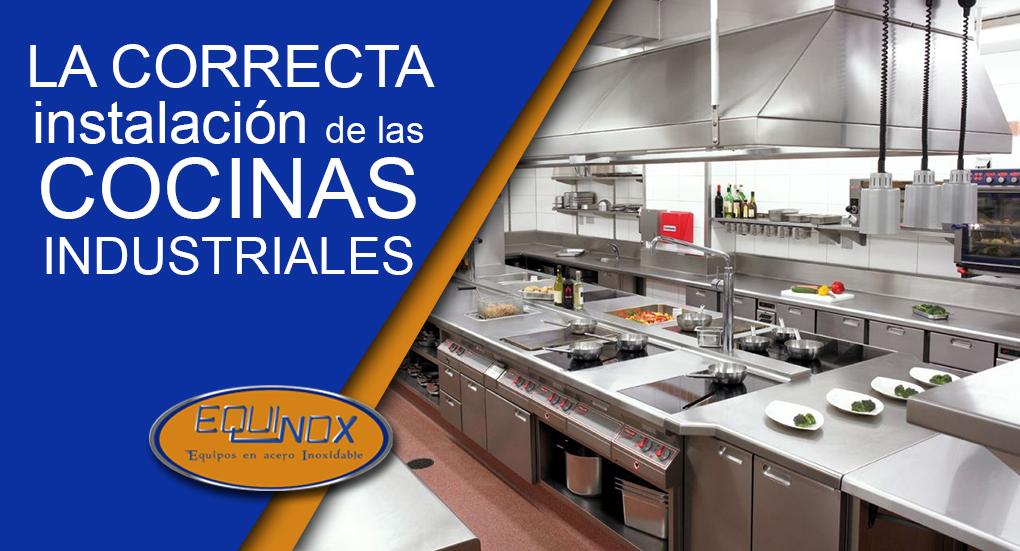 La correcta instalación de las cocinas industriales