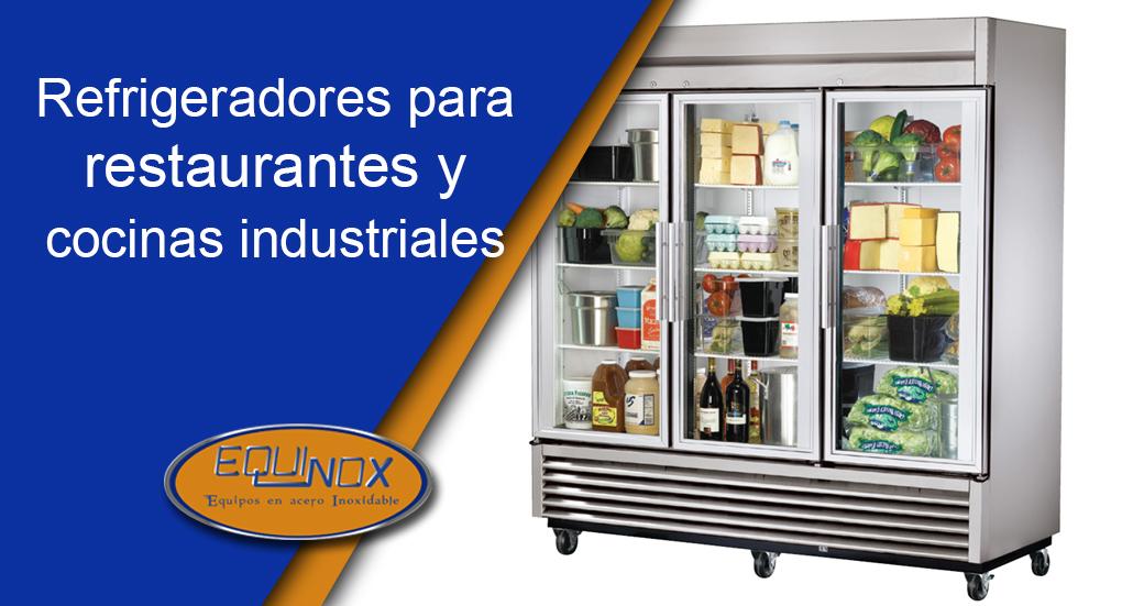 Refrigeradores para restaurantes y cocinas industriales