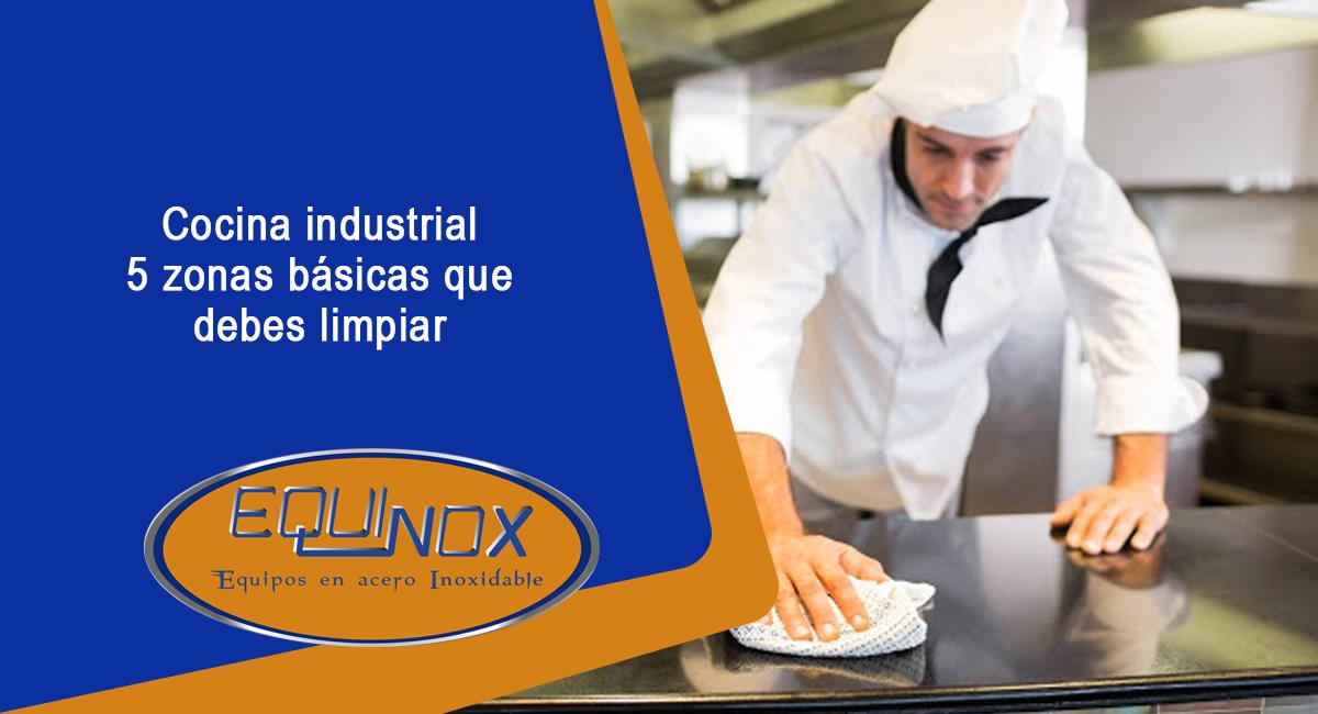 Equinox-Blog-Cocina industrial 5 zonas básicas que debes limpiar